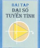 Ebook Bài tập đại số tuyến tính: Phần 1 - Hoàng Xuân Sinh, Trần Phương Dung