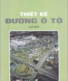 Giáo trình Thiết kế đường ô tô (Tập 1) - NXB Giáo dục