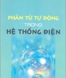 Phần tử tự động trong Hệ thống điện - Nguyễn Hồng Thái