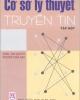 Ebook Cơ sở lý thuyết truyền tin (Tập 1) - NXB Giáo dục