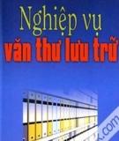 Nghiệp vụ văn thư lưu trữ - Hoàng Lê Minh