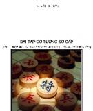 Ebook Bài tập cờ tướng sơ cấp: Tập 1 - HLV. Vũ Thiện Bảo