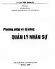 Ebook Phương pháp và kỹ năng quản lý nhân sự: Phần 1 - Lê Anh Cường, Nguyễn Thị Lệ Huyền, Nguyễn Thị Mai