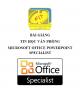 Bài giảng Tin học văn phòng: Microsoft Office Powerpoint Specialist - ĐH Hàng hải