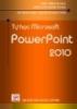 Giáo trình Tin học dành cho người tự học: Tự học Microsoft PowerPoint 2010 - Đỗ Trọng Danh, Nguyễn Vũ Ngọc Tùng