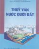 Giáo trình Thủy văn nước dưới đất: Phần 2 - PGS.TS. Vũ Minh Cát, TS. Bùi Công Quang