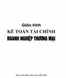 Giáo trình Kế toán tài chính doanh nghiệp thương mại: Phần 1 - TS. Trần Thị Hồng Mai (chủ biên)