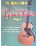 Ebook Tự học về đàn Guitar: Tập 2 - Nguyễn Hạnh