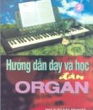 Hướng dẫn dạy và học đàn Organ: Tập 2 - Xuân Tứ