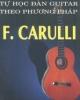 Tự học đàn guitar theo phương pháp F.Carulli - Nguyễn Hạnh