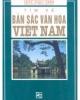 Tìm về bản sắc văn hóa Việt Nam - PGS.TSKH. Trần Ngọc Thêm