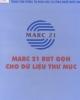 MARC 21 rút gọn cho dữ liệu thư mục - Chủ biên: ThS. Cao Minh Kiểm