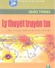 Giáo trình Cơ sở lý thuyết truyền tin - Trần Thị Ngân