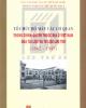 Ebook Tổ chức bộ máy các cơ quan trong chính quyền thuộc địa ở Việt Nam qua tài liệu và tư liệu lưu trữ (1862 - 1945): Phần 2 - NXB Hà Nội
