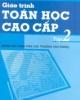 Giáo trình Toán học cao cấp: Tập 2 - Chủ biên: Nguyễn Đình Trí