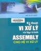 Ebook Kỹ thuật vi xử lý và lập trình Assembly cho hệ vi xử lý - PGS.TS. Đỗ Xuân Tiến