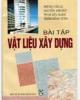 Ebook Bài tập vật liệu xây dựng - NXB Giáo dục