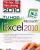 Ebook Tin học văn phòng 2010: Tự học Microsoft Excel 2010 (Phần 2) - NXB Văn hóa Thông tin