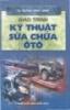 Giáo trình kỹ thuật sửa chữa ô tô - Ts. Hoàng Đình Long