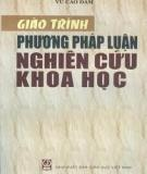 Ebook Phương pháp luận nghiên cứu khoa học - Vũ Cao Đàm