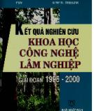 Ebook Kết quả nghiên cứu khoa học công nghệ lâm nghiệp giai đoạn 1996 - 2000 - NXB Nông nghiệp