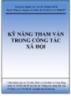 Kỹ năng Tham vấn trong Công tác xã hội - Trung tâm Nghiên cứu Tư vấn CTXH & PTCĐ