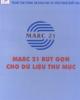 Ebook MARC 21 rút gọn cho dữ liệu thư mục - ThS. cao Minh Kiểm (chủ biên)