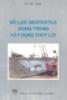 Ebook Vải lọc Geotextile dùng trong xây dựng thủy lợi: Phần 1 - Vũ Tất Uyên
