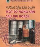 Ebook Hướng dẫn bảo quản một số nông sản sau thu hoạch: Phần 1 - NXB Nông nghiệp