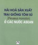 Ebook Hài hòa sản xuất trại giống tôm sú (Penaeus monodon) ở các nước ASEAN: Phần 2 - NXB Nông nghiệp