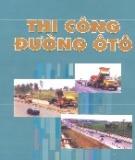 Ebook Thi công đường ô tô - NXB Xây dựng