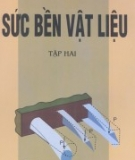 Giáo trình Sức bền vật liệu: Tập 2 - Lê Quang Minh, Nguyễn Văn Lượng