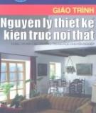 Giáo trình Nguyên lý thiết kế kiến trúc nội thất - Chủ biên: KTS. Nguyễn Hoàng Liên