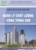 Giáo trình Hướng dẫn lập hồ sơ nghiệm thu, hồ sơ chất lượng công trình sử dụng phần mềm quản lý chất lượng công trình GXD