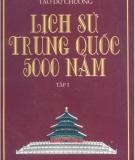 Ebook Lịch sử Trung Quốc 5000 năm: Tập 2 - Lâm Hán Đạt, Tào Dư Chương