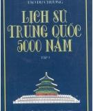 Ebook Lịch sử Trung Quốc 5000 năm: Tập 3 - Lâm Hán Đạt, Tào Dư Chương
