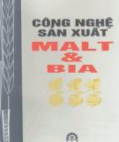 Giáo trình Công nghệ sản xuất Malt và Bia - PGS.TS Hoàng Đình Hòa