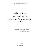 Bài giảng Phương pháp nghiên cứu khoa học TDTT: Phần 1 - PGS.TS. Mai Văn Muôn, TS. Nguyễn Đăng Chiêu