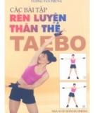Ebook Các bài tập rèn luyện thân thể Taebo - Vương Tân Phụng