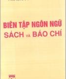Ebook Biên tập ngôn ngữ sách và báo chí: Tập 2 - PTS. Nguyễn Ngọc Báu