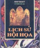 Ebook Lịch sử hội họa (Phần 1) - NXB Văn hóa thông tin