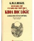Ebook Bách khoa thư các khoa học triết học I - Phần 1: Khoa học logic - NXB Tri thức