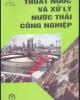 Thoát nước và xử lý nước thải công nghiệp - GS.TS. Trần Hiếu Nhuệ