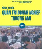 Giáo trình Quản trị doanh nghiệp thương mại: Tập 2 - ĐH Kinh tế Quốc Dân