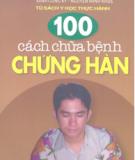 100 cách chữa bệnh chứng hàn - NXB Y học
