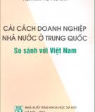 Ebook Cải cách doanh nghiệp nhà nước ở Trung Quốc so sánh với Việt Nam - GS. Võ Đại Lược, TS. Cốc Nguyên Dương