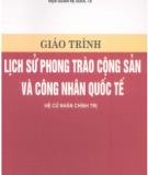 Giáo trình Lịch sử phong trào cộng sản và công nhân quốc tế - Chủ biên: ThS. Nguyễn Xuân Phách