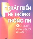 Ebook Phát triển hệ thống thông tin: Góc nhìn của người quản lý - Ngô Trung Việt