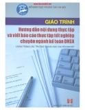 Giáo trình Hướng dẫn nội dung thực tập và viết báo cáo thực tập tốt nghiệp chuyên ngành kế toán DNSX - ThS. Trần Long (chủ biên)