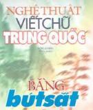 Ebook Nghệ thuật viết chữ Trung quốc bằng bút sắt - Đông A Sáng